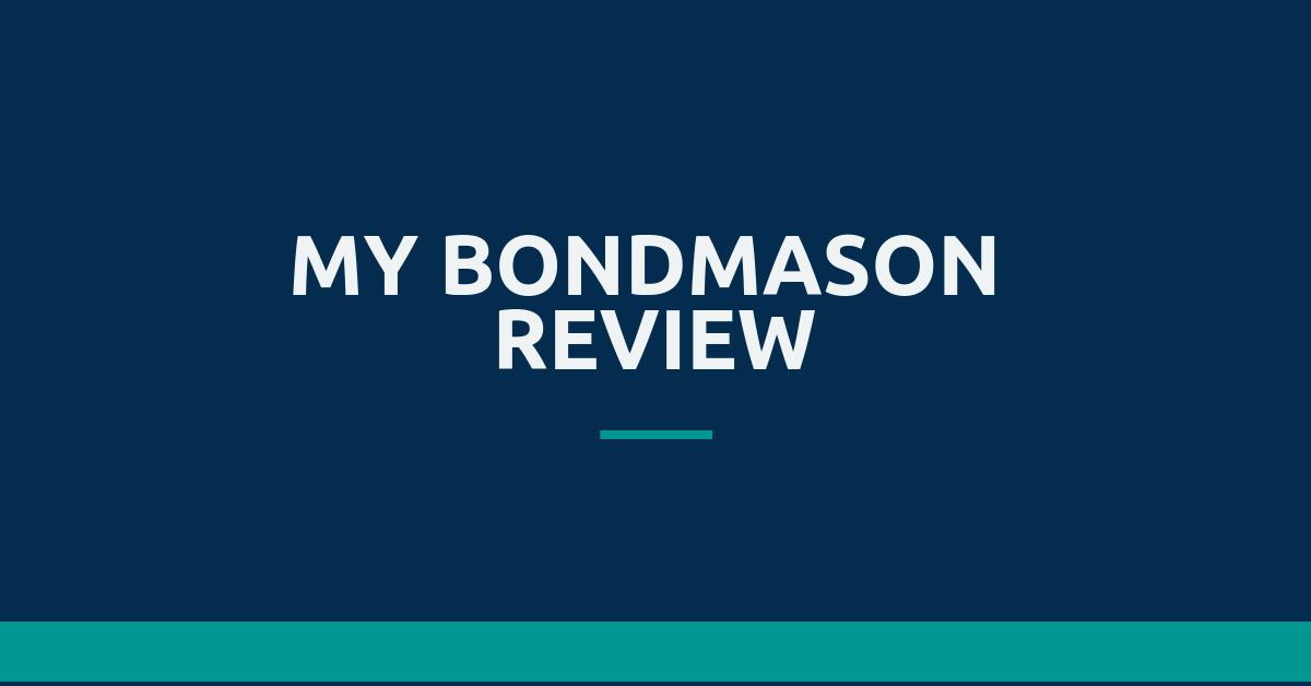 BondMason review